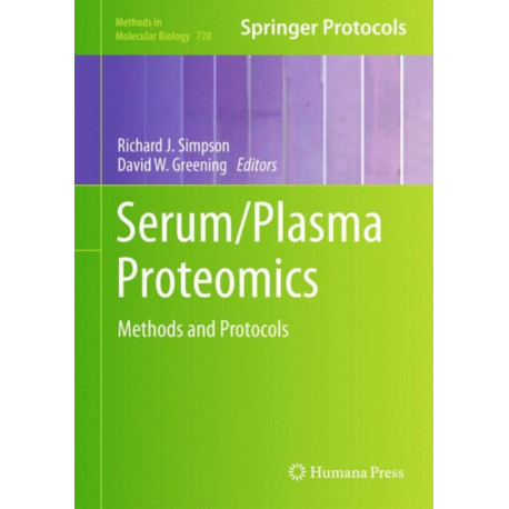 Serum/Plasma Proteomics: Methods and Protocols