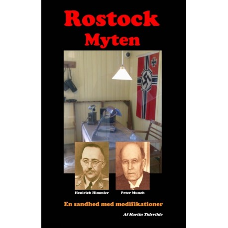 Rostock myten - en sandhed med modifikationer: en sandhed med modifikationer