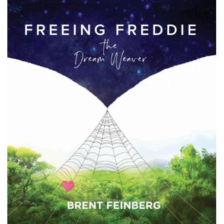 FREEING FREDDIE THE DREAMWEAVER
