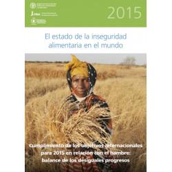 El Estado de la Inseguridad Alimentaria en el Mundo
