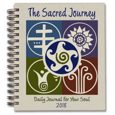 Sacred Journey Journal 2018: Daily Journal for Your Soul