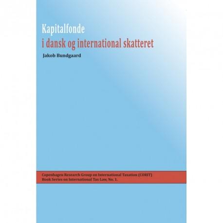 Kapitalfonde i dansk og international skatteret