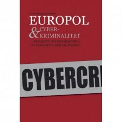 Europol & cyberkriminalitet: proaktiv efterforskning og forbrydelser mod børn