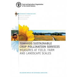 Towards sustainable crop pollination services: measures at field, farm and landscape scales