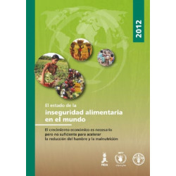 State of Food Insecurity in the World 2012 (SOFI): Spanish Edition
