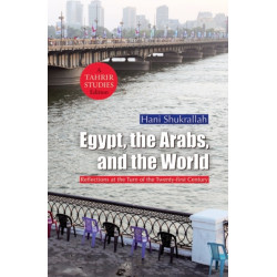 Egypt, the Arabs and the World: Reflections at the Turn of the Twenty-First Century