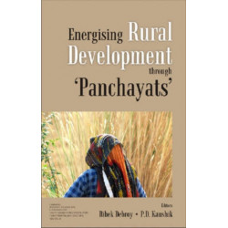 Energizing Rural Development Through Panchayats: Papers on Rural Development Issues