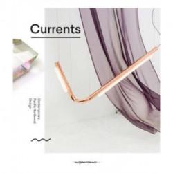Currents: Contemporary Pacific Northwest Design