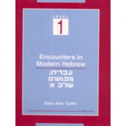 Encounters in Modern Hebrew  Level 1