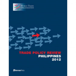 Trade Policy Review - Philippines 2012
