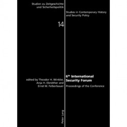 6th International Security Forum: Proceedings of the Conference
