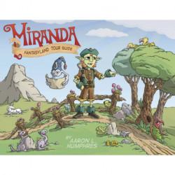 Miranda Fantasyland Tour Guide