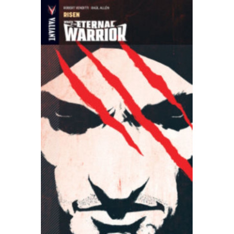 Wrath of the Eternal Warrior Volume 1: Risen