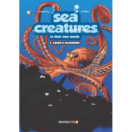 "Sea Creatures -2: ""Armed & Dangerous"": ""Armed & Dangerous"""