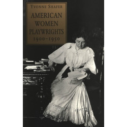 American Women Playwrights, 1900-1950