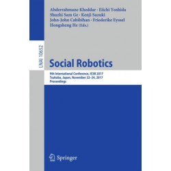 Social Robotics: 9th International Conference, ICSR 2017, Tsukuba, Japan, November 22-24, 2017, Proceedings