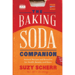 The Baking Soda Companion: Natural Recipes and Remedies for Health, Beauty, and Home