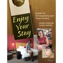 Enjoy Your Stay: English for the Hospitality and Travel Industry