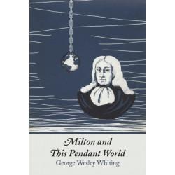 Milton and This Pendant World