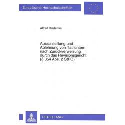Ausschliessung Und Ablehnung Von Tatrichtern Nach Zurueckverweisung Durch Das Revisionsgericht ( 354 ABS. 2 Stpo)