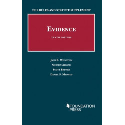 Evidence, 2019 Rules and Statute Supplement