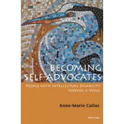 Becoming Self-Advocates: People with intellectual Disability seeking a Voice