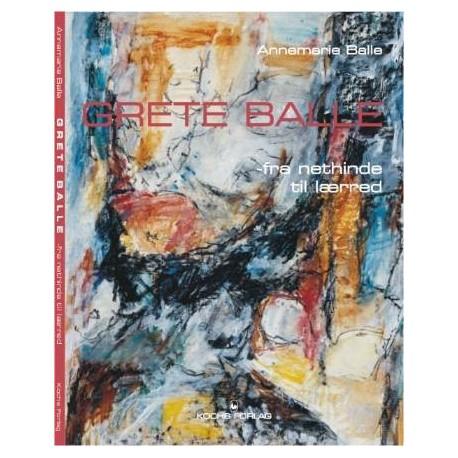 Grete Balle: fra nethinde til lærred