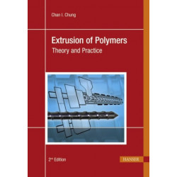 Extrusion of Polymers: Theory and Practice
