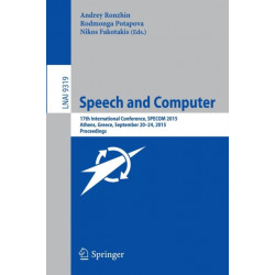 Speech and Computer: 17th International Conference, SPECOM 2015, Athens, Greece, September 20-24, 2015, Proceedings