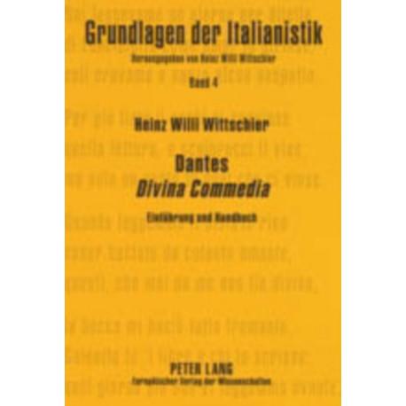 """Dantes """"Divina Commedia"""": Einfuhrung Und Handbuch- Erzahlte Transzendenz"""