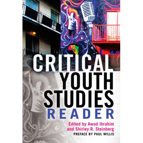 Critical Youth Studies Reader: Preface by Paul Willis