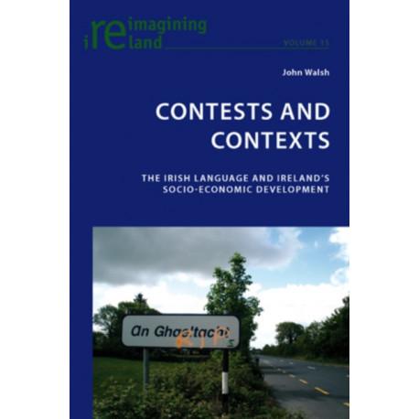 Contests and Contexts: The Irish Language and Ireland's Socio-Economic Development