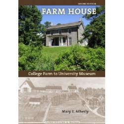 Farm House: College Farm to University Museum