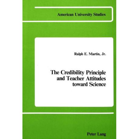 The Credibility Principle and Teacher Attitudes Toward Science
