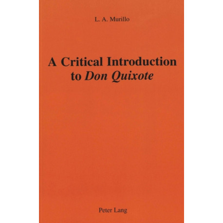 A Critical Introduction to Don Quixote