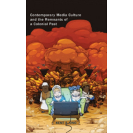 Contemporary Media Culture and the Remnants of a Colonial Past