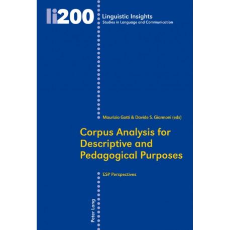 Corpus Analysis for Descriptive and Pedagogical Purposes: ESP Perspectives