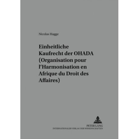 Das Einheitliche Kaufrecht Der Ohada (Organisation Pour l'Harmonisation En Afrique Du Droit Des Affaires)