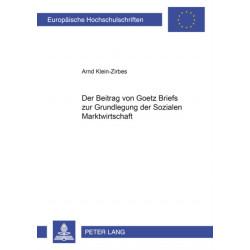 Der Beitrag Von Goetz Briefs Zur Grundlegung Der Sozialen Marktwirtschaft