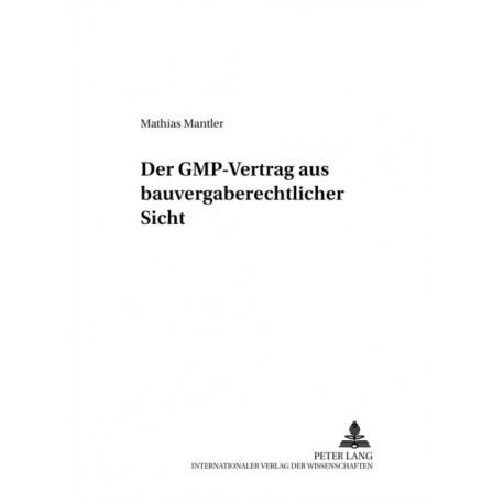 Der Gmp-Vertrag Aus Bauvergaberechtlicher Sicht