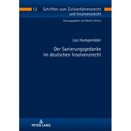 Der Sanierungsgedanke Im Deutschen Insolvenzrecht