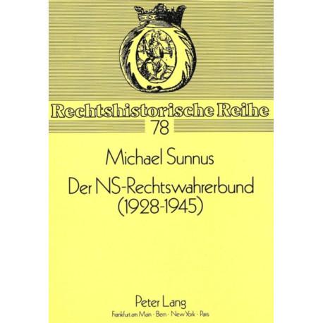 Der NS-Rechtswahrerbund (1928-1945): Zur Geschichte Der Nationalsozialistischen Juristenorganisation