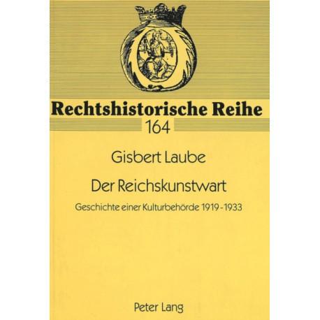 Der Reichskunstwart: Geschichte Einer Kulturbehoerde 1919-1933