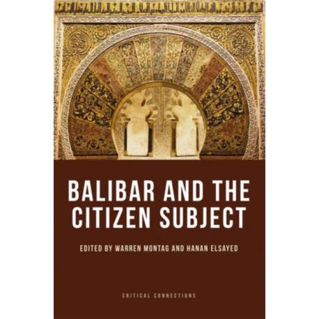 Balibar and the Citizen Subject