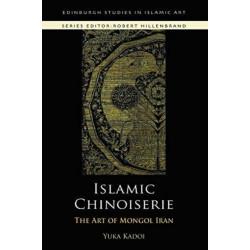 Islamic Chinoiserie: The Art of Mongol Iran