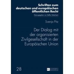 Der Dialog mit der organisierten Zivilgesellschaft in der Europaischen Union