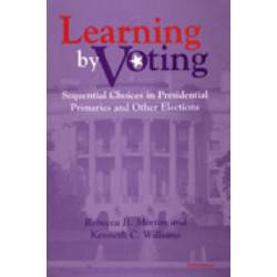 Learning by Voting: Sequential Choices in Presidential Primaries and Other Elections