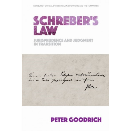 Schreber'S Law: Jurisprudence and Judgment in Transition