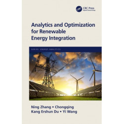Analytics and Optimization for Renewable Energy Integration