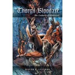 Thorgil Bloodaxe: The Vultures of Khurasan